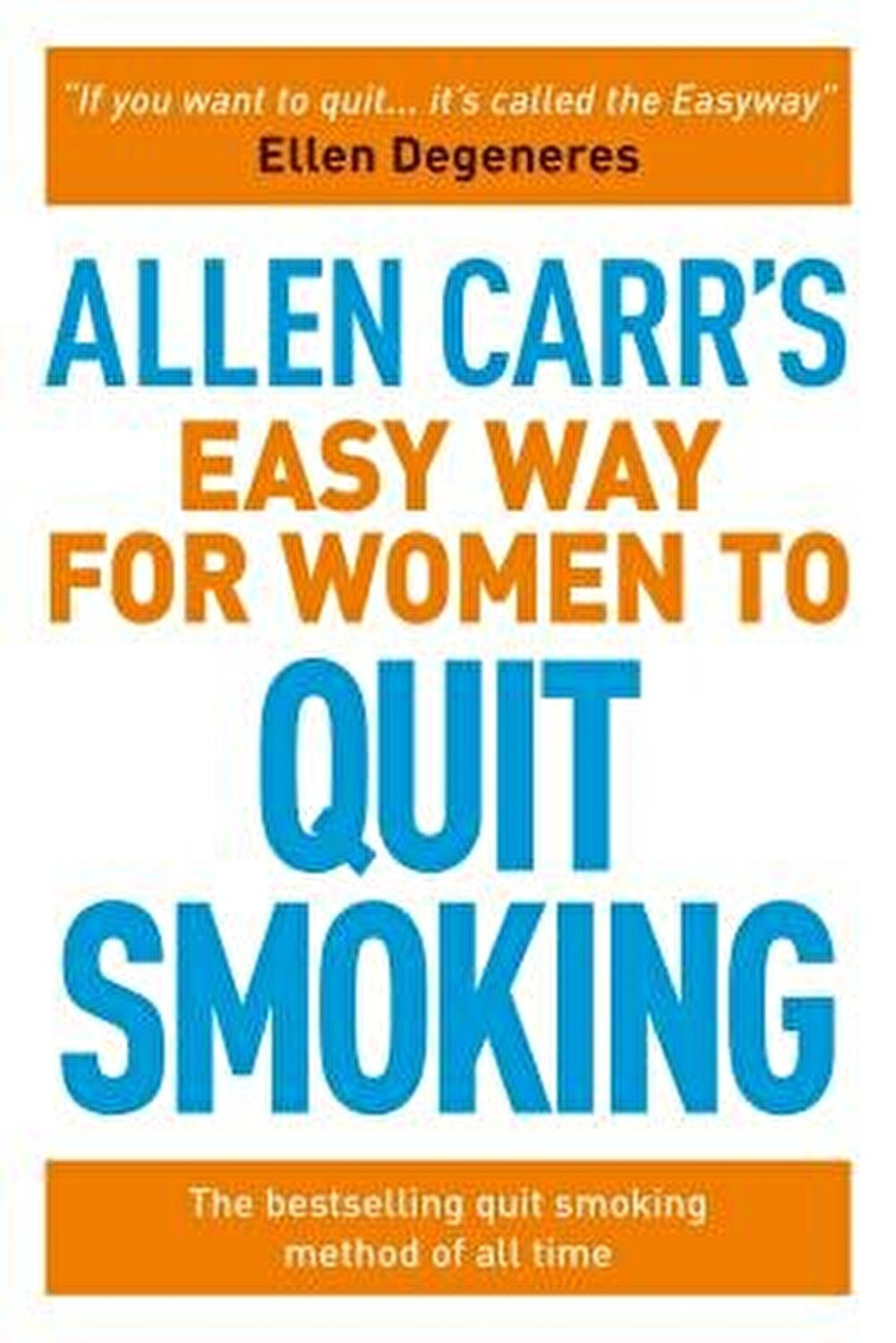 Allen Carr's Easy Way for Women to Quit Smoking: Be a Happy Non-Smoker, Paperback fotografia produsului